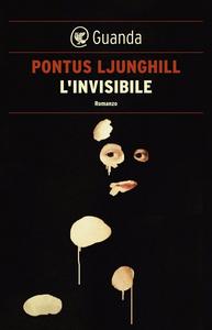 L'invisibile - Pontus Ljunghill