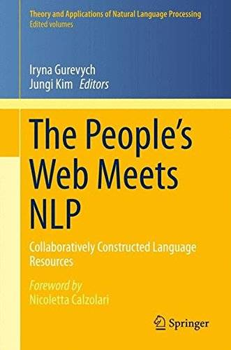 The People S Web Meets Nlp: Collaboratively Constructed Language Resources