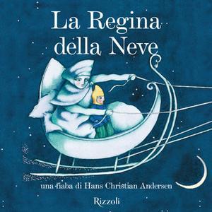 «La regina della neve» by AA.VV