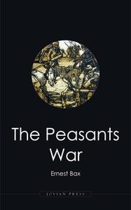 «The Peasants War» by Ernest Bax