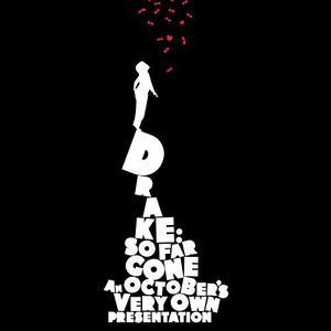 Drake - So Far Gone (2009/2019) [Official Digital Download]