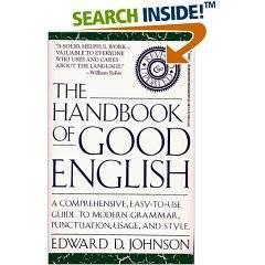 Johnson, Edward D. - The Handbook of Good English, Revised (1991)
