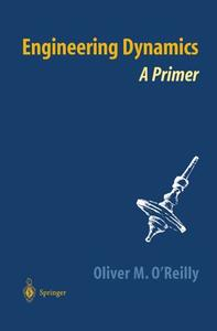 Engineering Dynamics: A Primer