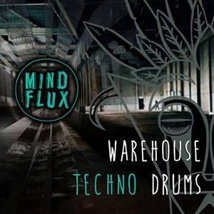Mind Flux - Warehouse Techno Drums WAV