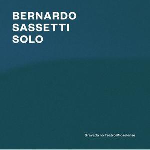 Bernardo Sassetti - Solo (2019) {Universal Music Portugal SA}