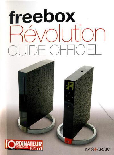 L'ordinateur individuel SVM - Guide Officiel Freebox Révolution