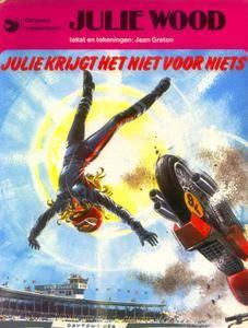 Julie Wood - 04 - Julie Krijgt Het Niet Voor Niets