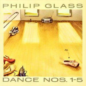 Philip Glass - Dance Nos. 1-5 (1998) (Repost)