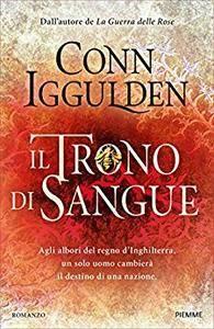Conn Iggulden - Il trono di sangue