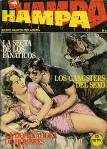 Hampa 6: La Secta De Los Fanáticos / Los Gangsters Del Sexo / La Dominadora De Hombres