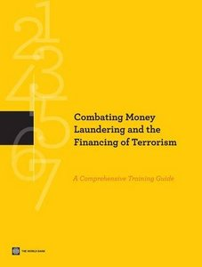 Combating Money Laundering and the Financing of Terrorism: A Comprehensive Training Guide