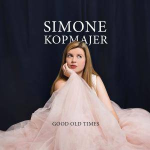 Simone Kopmajer - Good Old Times (2017) [Official Digital Download 24-bit/176kHz]