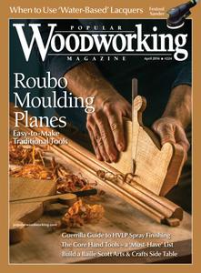 Popular Woodworking - April 2016
