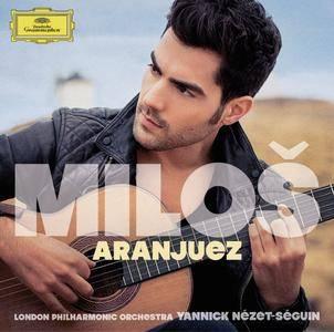 Milos Karadaglic, London Philharmonic Orchestra & Yannick Nézet-Séguin - Aranjuez (2014) [Official Digital Download 24/96]