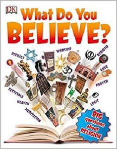 What Do You Believe Big Questions About Religion