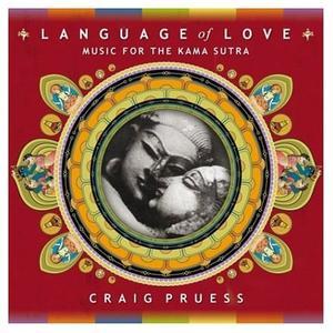 Craig Pruess - Language Of Love (2004)