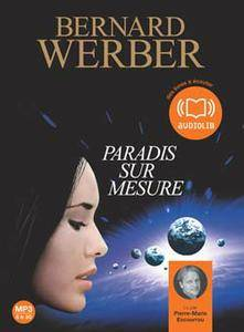 Bernard Werber - Paradis sur Mesure
