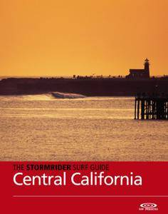 The Stormrider Surf Guide: Central California – June 2016