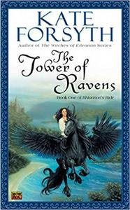 The Tower of Ravens: Book One of Rhiannon's Ride