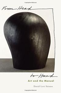 From Head to Hand: Art and the Manual [Repost]