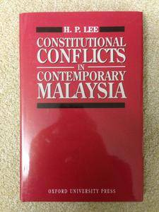 Constitutional Conflicts in Contemporary Malaysia