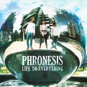Phronesis - Life To Everything (2014) {Edition Records EDN 1050}