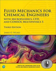 Fluid Mechanics for Chemical Engineers, Third Edition