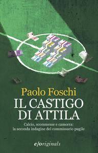 Paolo Foschi - Il castigo di Attila