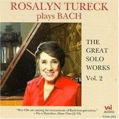 Rosalyn Tureck - Bach: The Great Solo Works, Volume 2/Flac