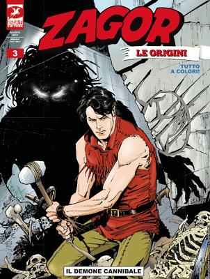 Zagor le Origini N.03 – Il Demone Cannibale (07-2019)