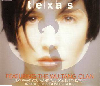 Texas featuring The Wu-Tang Clan - Say What You Want (All Day, Every Day) (UK CD5) (1998) {Mercury/PolyGram} **[RE-UP]**