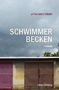 Schwimmerbecken (German Edition)