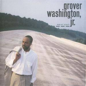 Grover Washington, Jr. - Next Exit (1992) {Columbia}