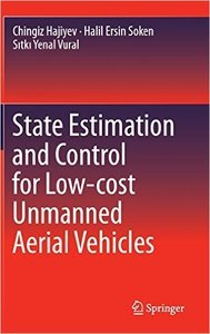 State Estimation and Control for Low-cost Unmanned Aerial Vehicles (repost)