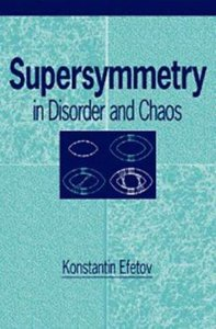 Supersymmetry in Disorder and Chaos