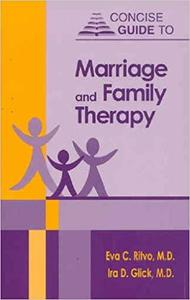 Concise Guide to Marriage and Family Therapy (CONCISE GUIDES)