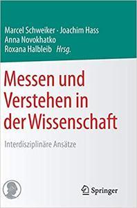 Messen und Verstehen in der Wissenschaft: Interdisziplinäre Ansätze (Repost)