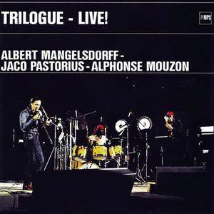 Albert Mangelsdorff, Alphonse Mouzon, Jaco Pastorius - Trilogue (1977/2015) [Official Digital Download 24/88]