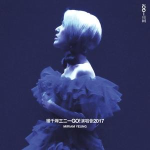 Miriam Yeung - Three Two One Go! - Concert 2017 (2018)