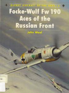 Focke-Wulf Fw 190 Aces of the Russian Front (Osprey Aircraft of the Aces 6) (Repost)