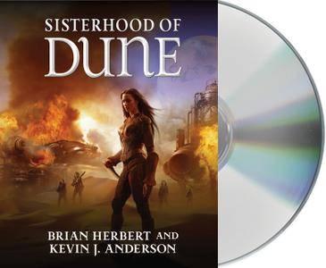 Brian Herbert, Kevin J. Anderson - Sisterhood of Dune [Audiobook]