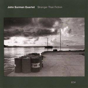 John Surman Quartet - Stranger Than Fiction (1994) {ECM 1534}