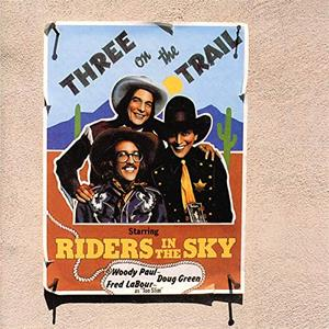 Riders In The Sky - Three On The Trail (1979/2019)