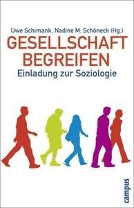 Gesellschaft begreifen: Einladung zur Soziologie