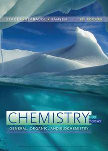 Chemistry for Today: General, Organic, and Biochemistry, 9th Edition