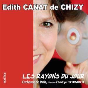 Edith Canat de Chizy - Les Rayons Du Jour (2005)