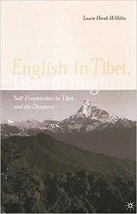 English in Tibet, Tibet in English: Self-Presentation in Tibet and the Diaspora