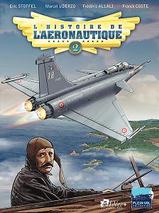 L'Histoire de l'Aeronautique - Tome 2 - 1909, L'année de Tous les Défis!