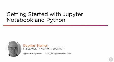 Getting Started with Jupyter Notebook and Python
