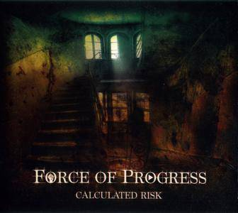 Force Of Progress - Calculated Risk (2017)
